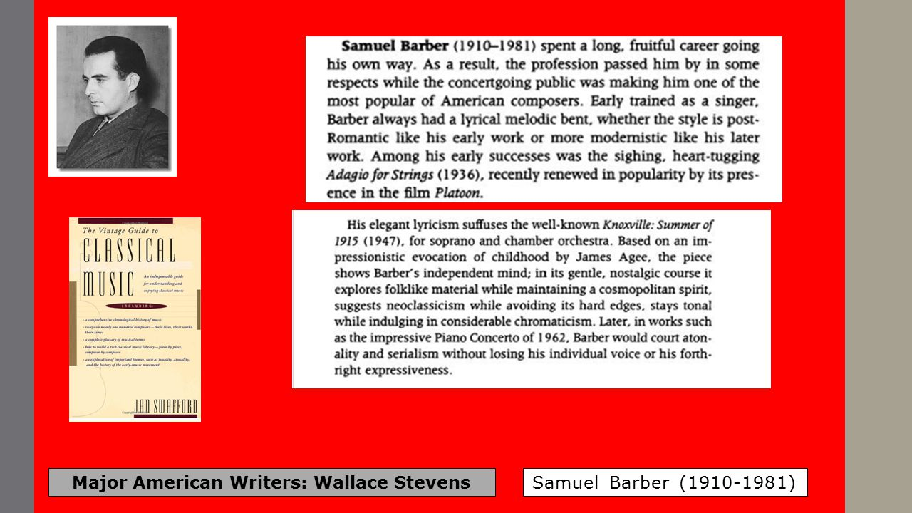 Major American Writers: Wallace Stevens Samuel Barber (1910-1981)