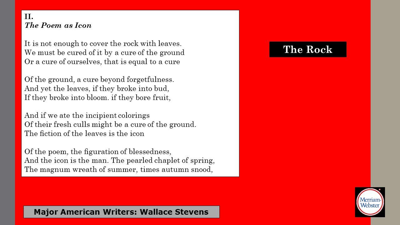 Major American Writers: Wallace Stevens II.