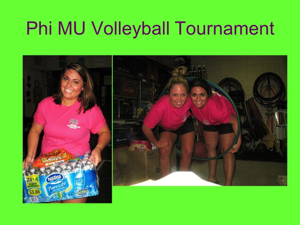 Phi MU Volleyball Tournament