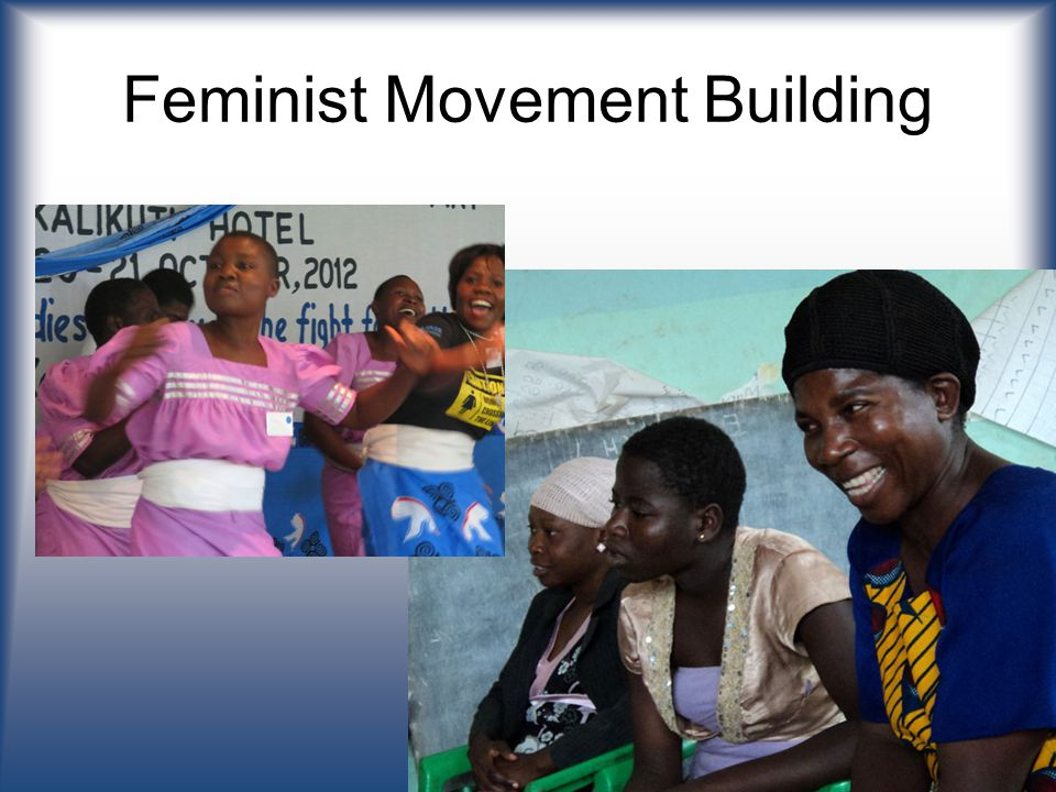 Feminist Movement Building