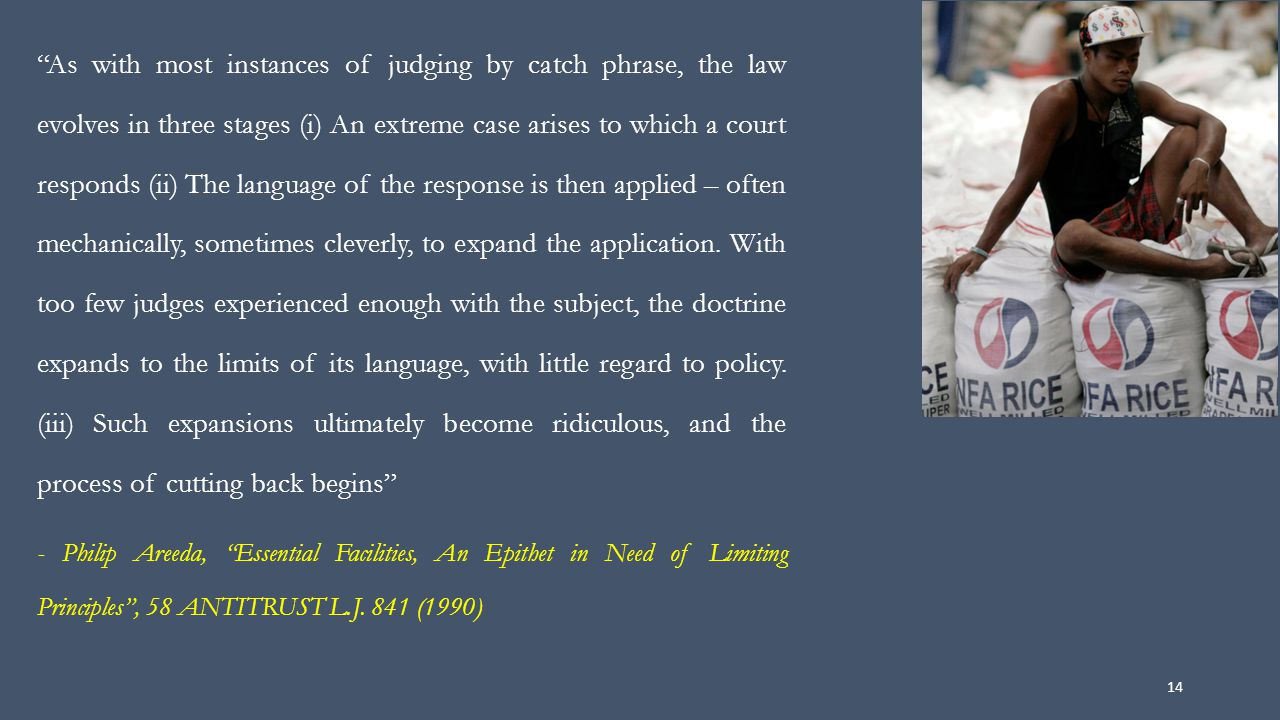 """As with most instances of judging by catch phrase, the law evolves in three stages (i) An extreme case arises to which a court responds (ii) The lang"
