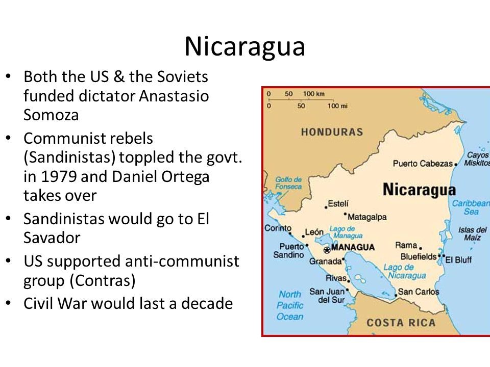 Nicaragua Both the US & the Soviets funded dictator Anastasio Somoza Communist rebels (Sandinistas) toppled the govt.