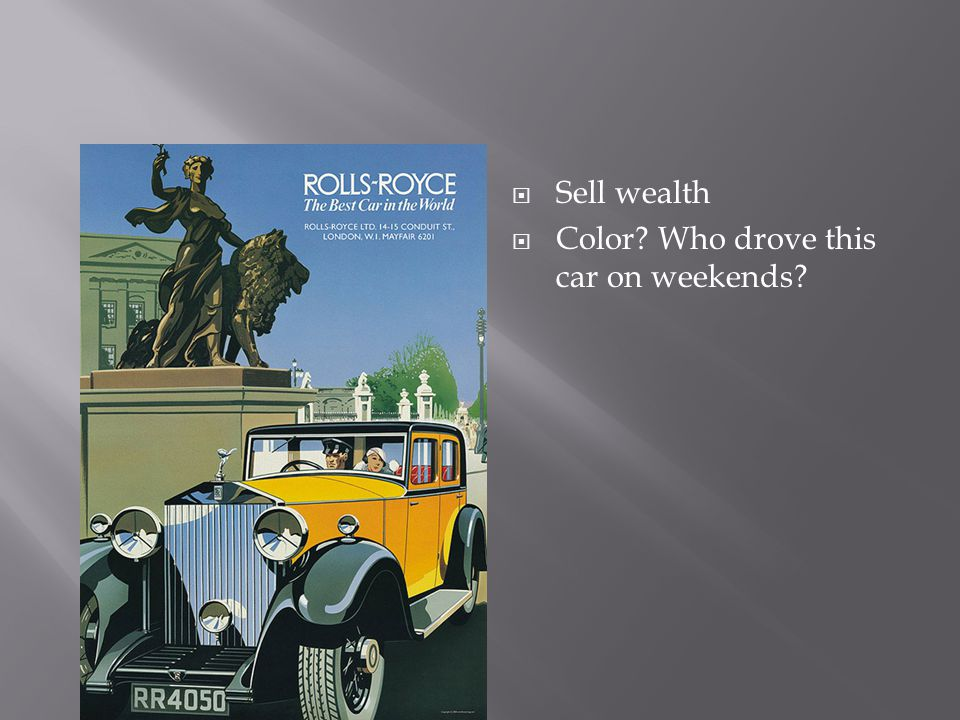  Sell wealth  Color? Who drove this car on weekends?