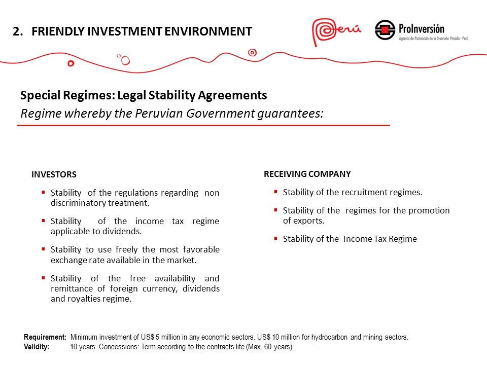 INVESTORS  Stability of the regulations regarding non discriminatory treatment.
