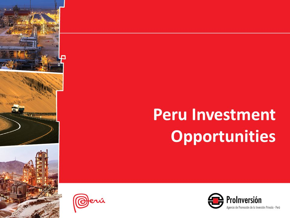 Peru Investment Opportunities