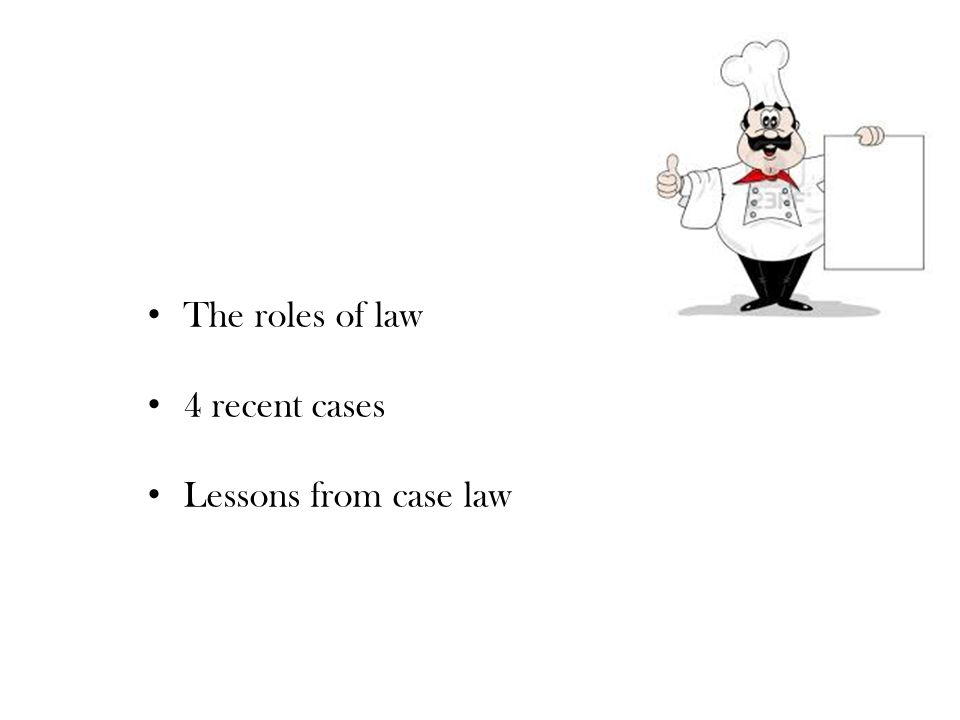 The roles of law 4 recent cases Lessons from case law 18 March 2014 UEA 2/41