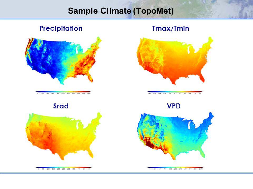Sample Climate (TopoMet) PrecipitationTmax/Tmin SradVPD