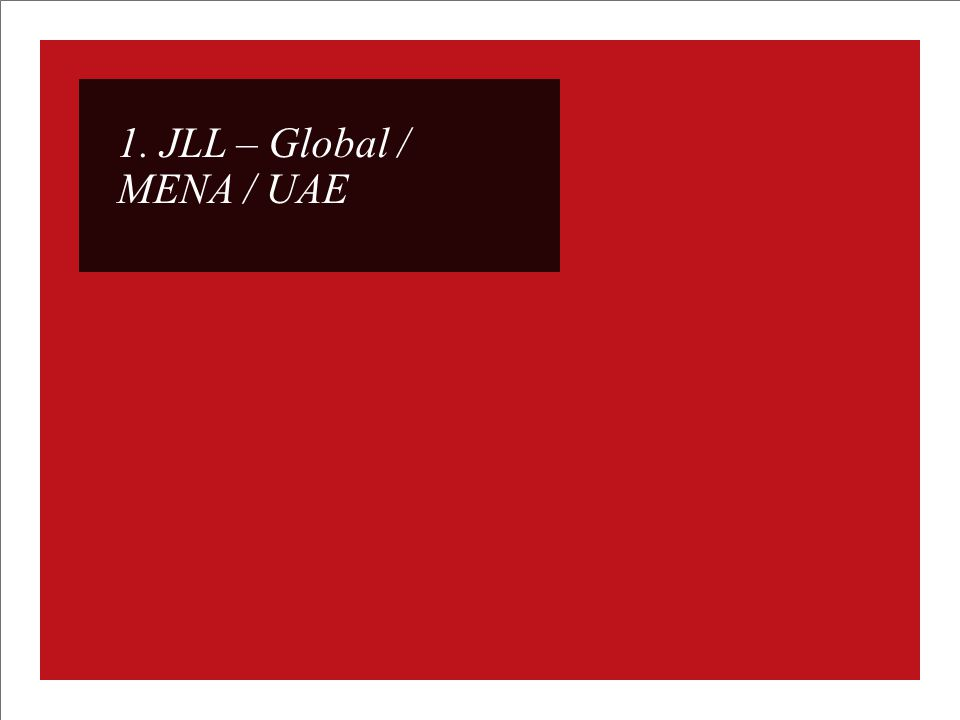 MENA Graduate Program Our Focus : Jones Lang LaSalle is committed to growing and shaping the future of the real estate world.