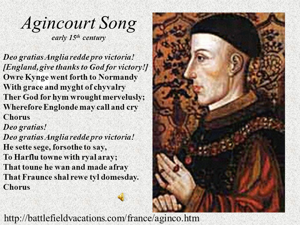 Battle of Agincourt Fought 25 October 1415 (St. Crispin's Day)