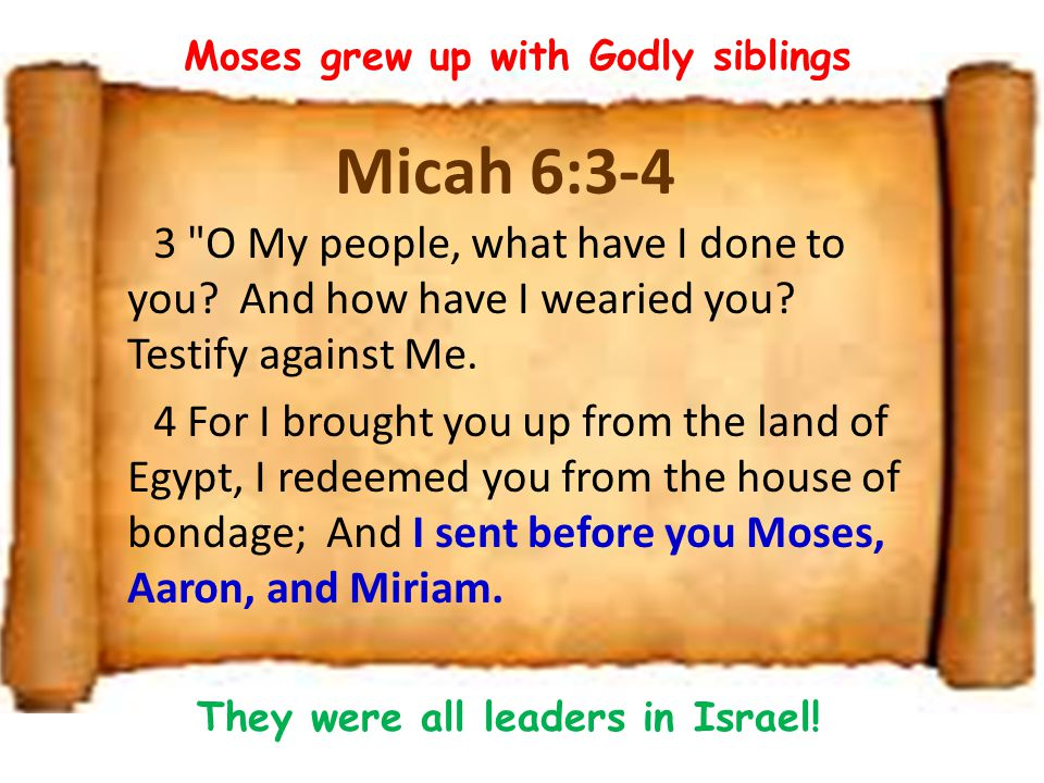 We have to do our part, but it's God's Election Amram & Jochebed taught Moses about Yahweh, God of Israel & His promises to Abraham They prayed for Moses, that God would grant him to come to know Yahweh and choose His ways God chose Moses and raised him up for the purpose of declaring God's glory to the nations and delivering His people from slavery in Egypt God can't afford to leave His family up to our selection & effort work out your own salvation with fear and trembling; for it is God who works in you both to will and to do for His good pleasure.