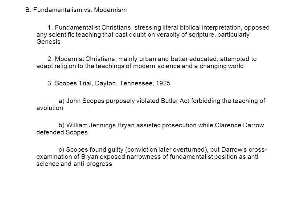 B.Fundamentalism vs. Modernism 1.