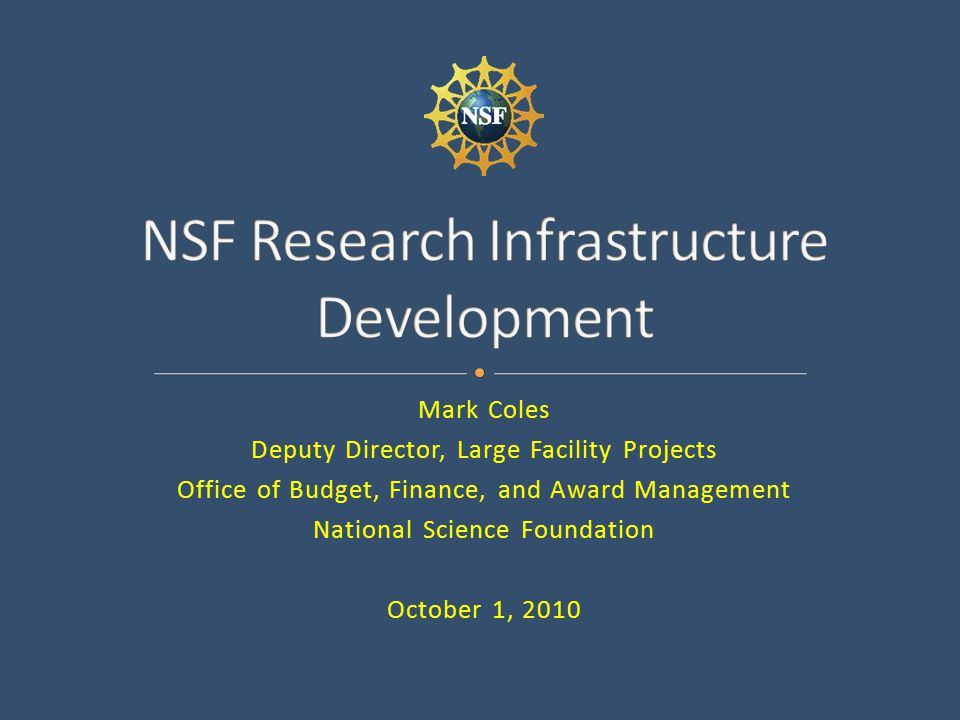 Brief overview of US picture, but mostly about NSF process: Overview of the Major Research and Facilities Construction Account (MREFC): For acquisition, construction, and commissioning of capital assets, with values exceeding 10% of annual budget of sponsoring Directorate or Office Planning and preparatory activities, and essential characteristics of projects qualified to receive MREFC funds 2