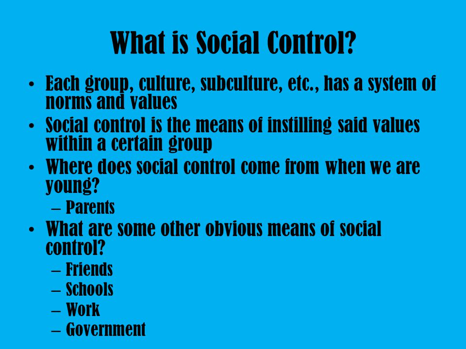 What is Social Control.