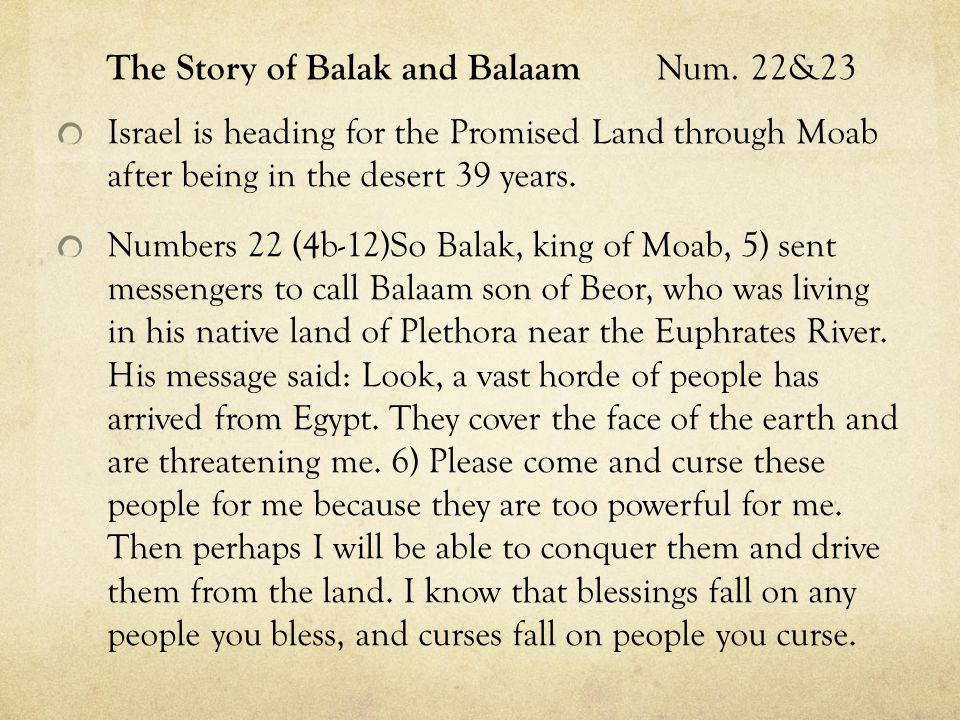 The Story of Balak and Balaam Num.