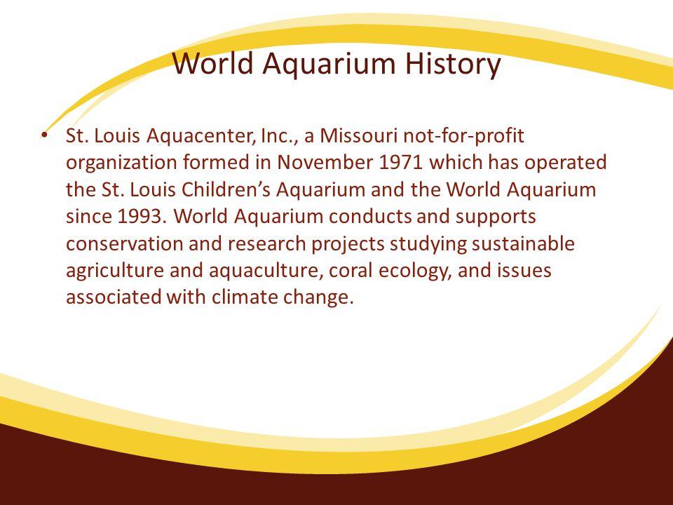 World Aquarium History St.