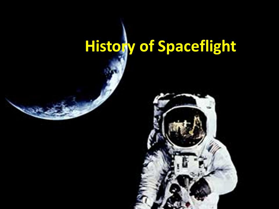 History of Spaceflight
