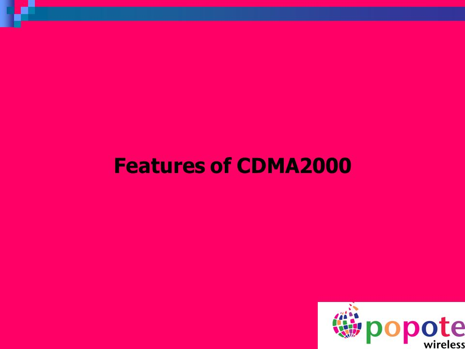 Features of CDMA2000