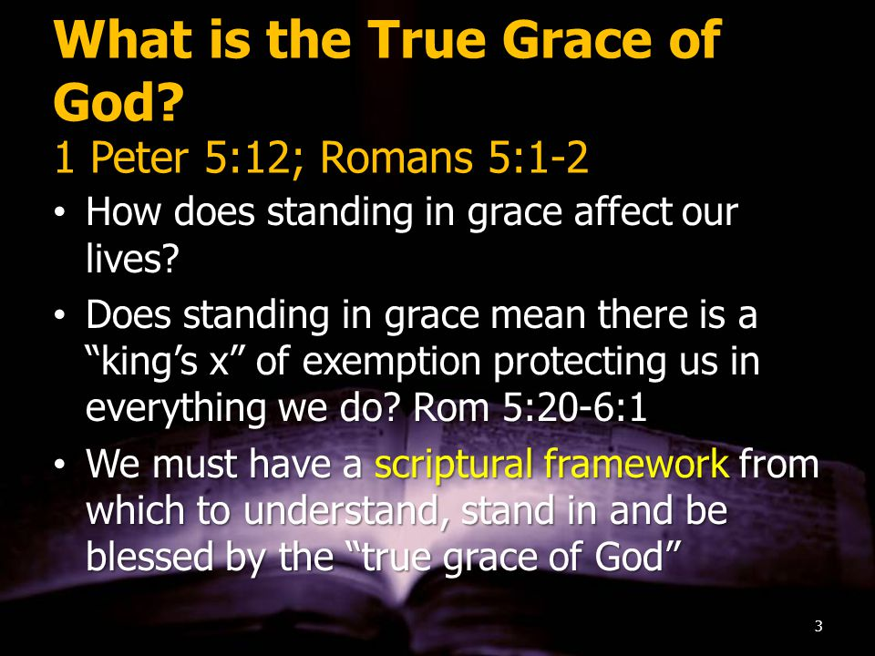 What is the True Grace of God.