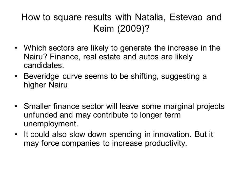 How to square results with Natalia, Estevao and Keim (2009).