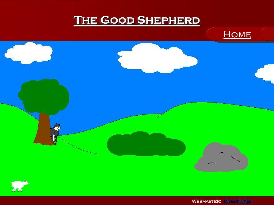 Webmaster: Kevin McClain Kevin McClain Kevin McClain Kevin McClain The Good Shepherd Home
