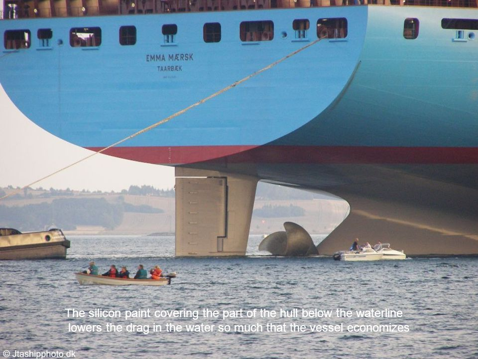 The silicon paint covering the part of the hull below the waterline lowers the drag in the water so much that the vessel economizes