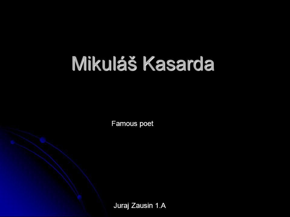 Mikuláš Kasarda Famous poet Juraj Zausin 1.A