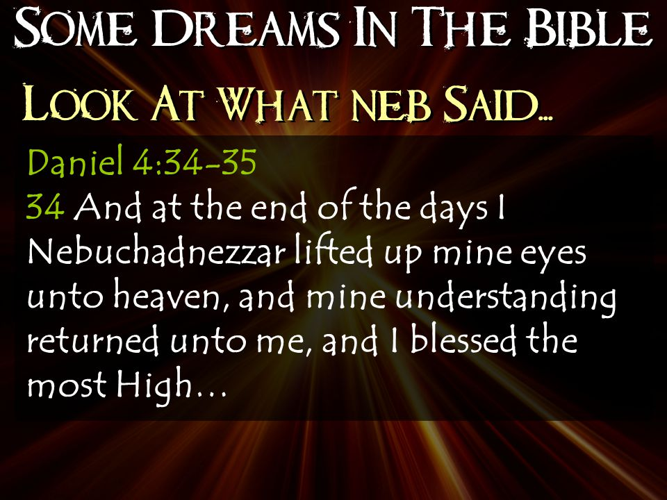 Some Dreams In The Bible Look At What neb Said...