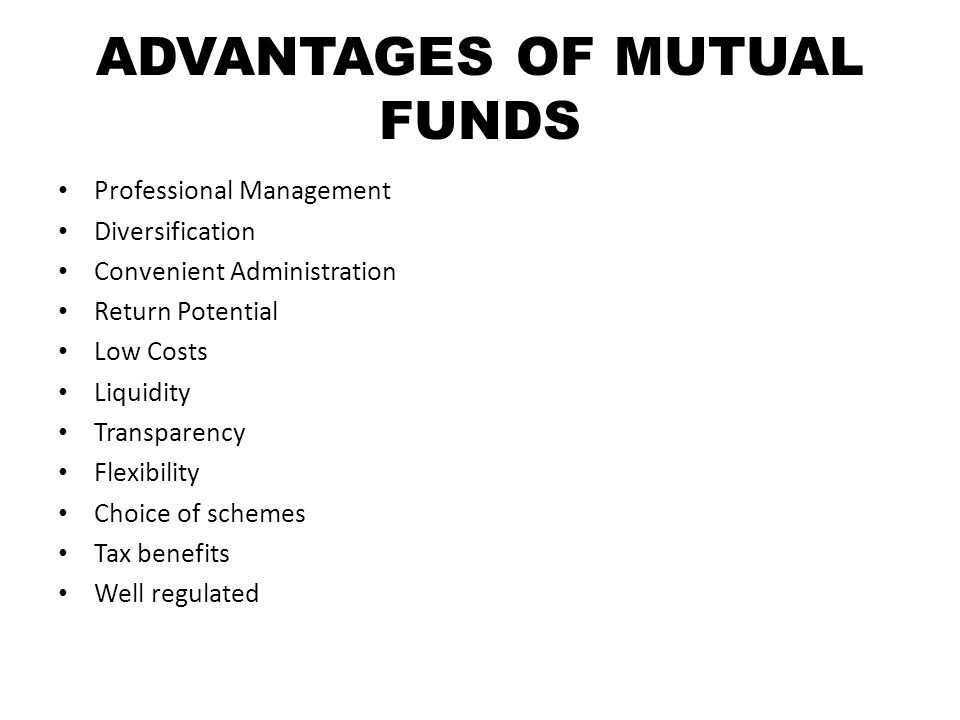 TYPES OF MUTUAL FUNDS By Structure: – Open-ended Funds – Closed-ended Funds – Interval Funds By Investment Objective: – Growth Funds – Income Funds – Balanced Funds – Money Market Funds OTHER SCHEMES: – Tax Saving Schemes – Special Schemes Index Schemes Sectoral Schemes