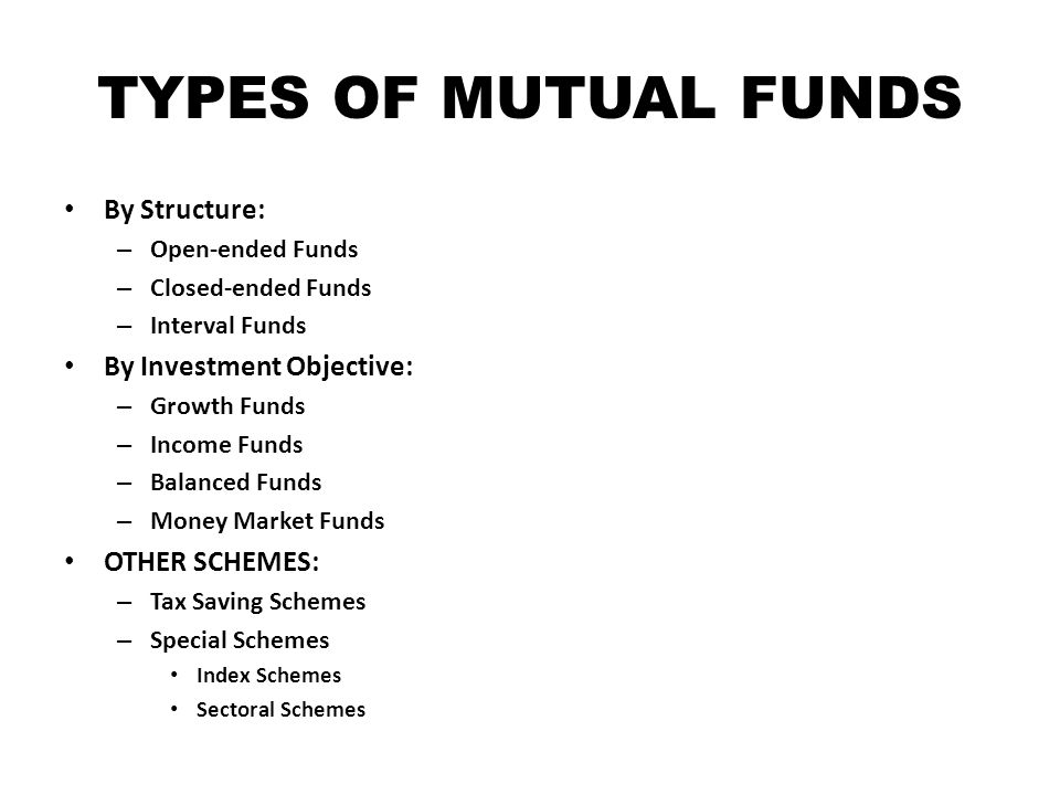 HOW TO INVEST IN MUTUAL FUNDS Step One - Identify your investment needs – What are my investment objectives and needs.