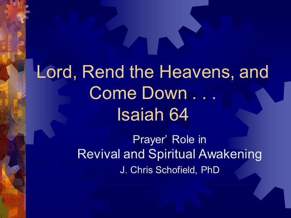 Defining the terms  Revival—Believers experiencing a restoration of fellowship with God (Psalm 85:6)  Spiritual Awakening—Large numbers of lost people becoming aware of God, His presence, their spiritual condition and need for Christ.
