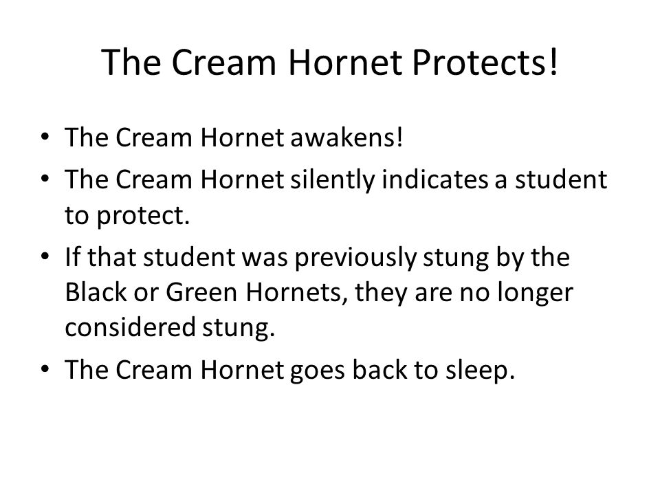 The Cream Hornet Protects. The Cream Hornet awakens.