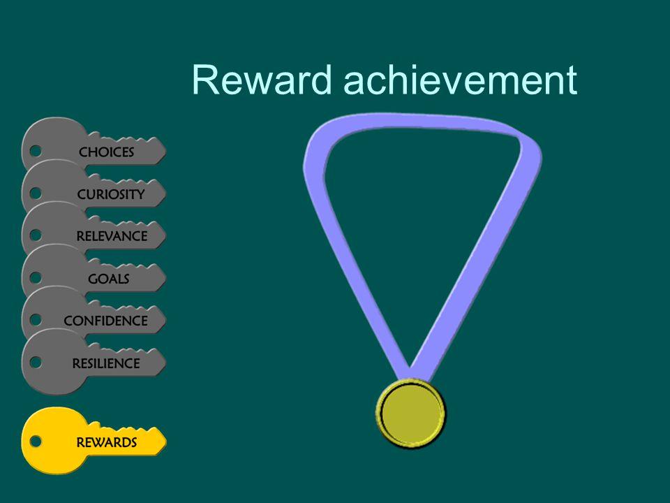 Reward achievement