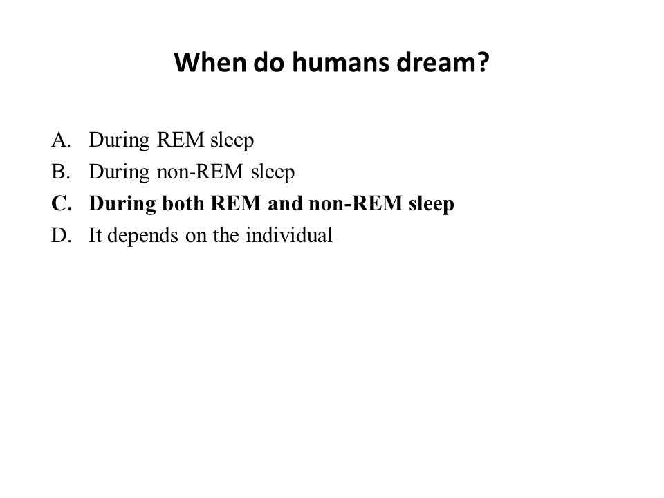 When do humans dream.