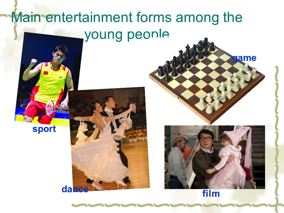 Main entertainment forms among the young people sport game dance film
