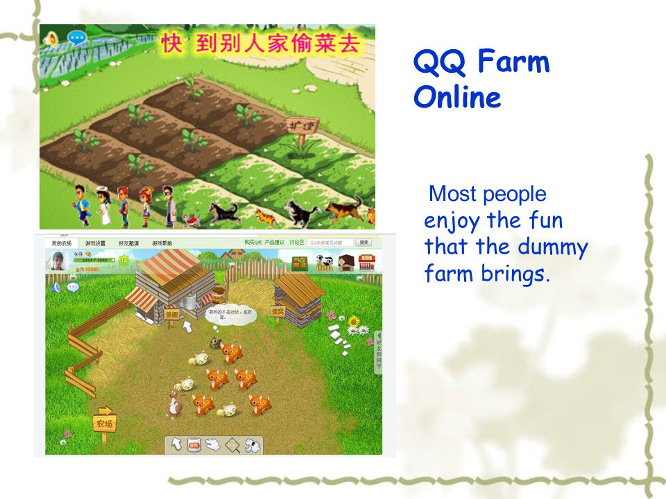 QQ Farm Online Most people enjoy the fun that the dummy farm brings.