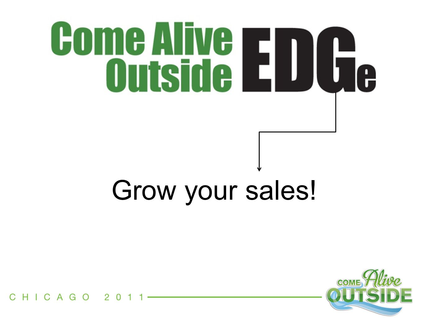 Grow your sales!