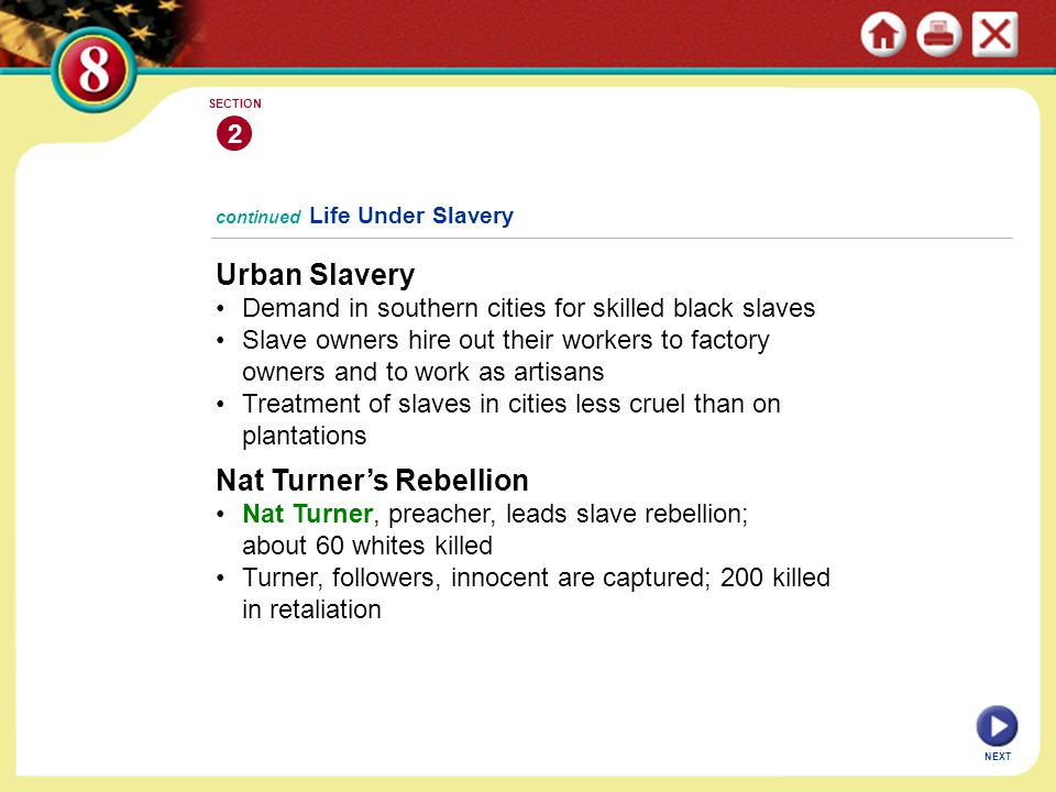 Urban Slavery Demand in southern cities for skilled black slaves Slave owners hire out their workers to factory owners and to work as artisans Treatme