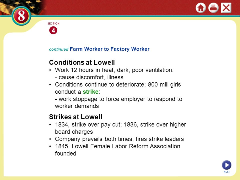 NEXT 4 SECTION Conditions at Lowell Work 12 hours in heat, dark, poor ventilation: - cause discomfort, illness Conditions continue to deteriorate; 800