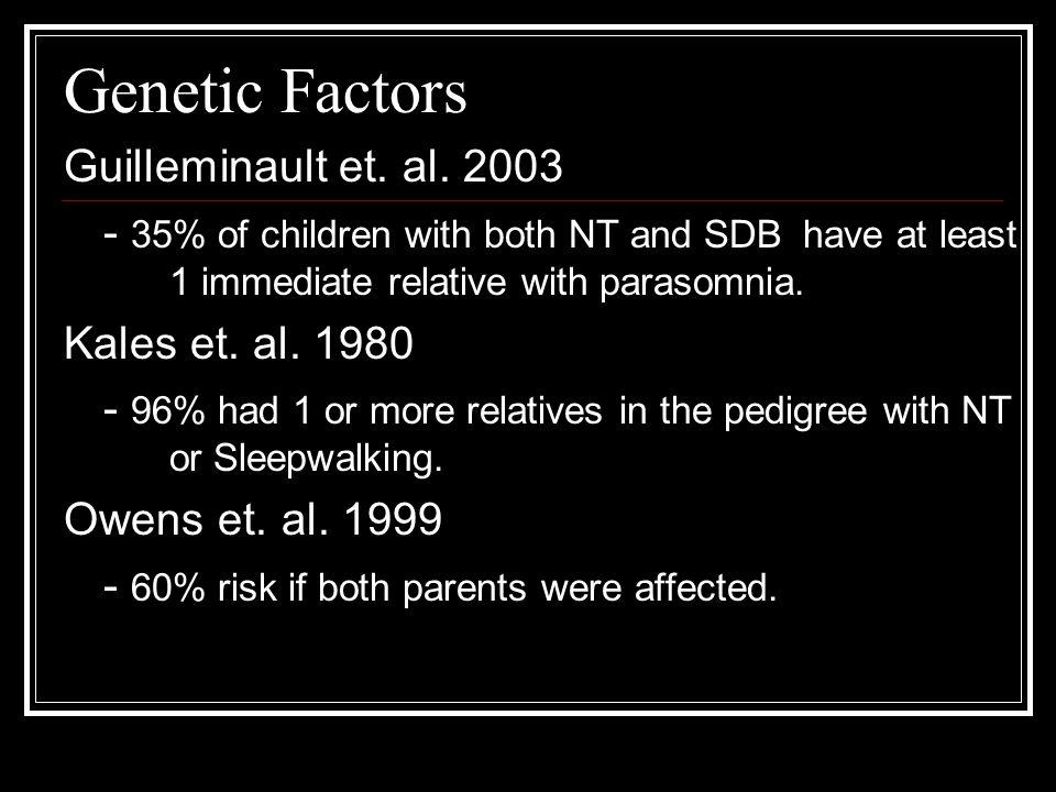 Genetic Factors Guilleminault et. al.