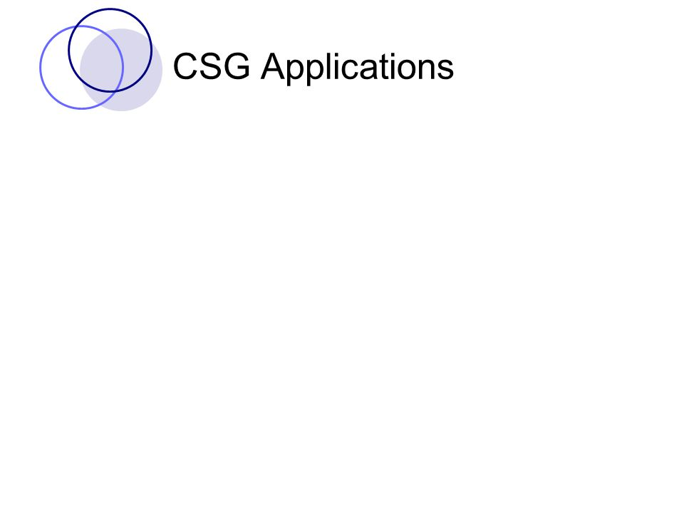 CSG Applications