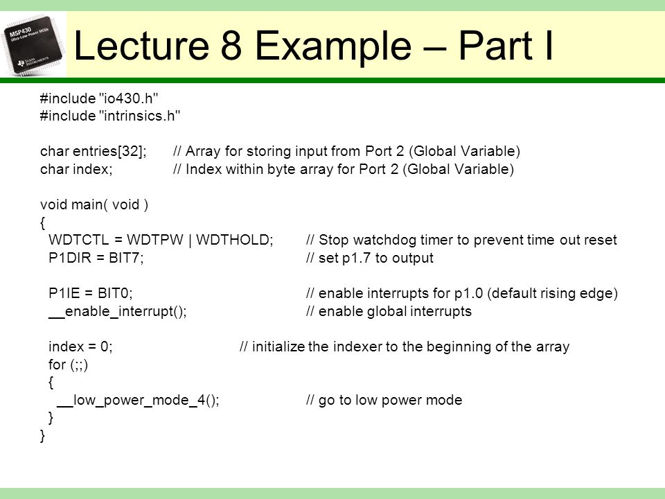 Lecture 8 Example – Part I #include