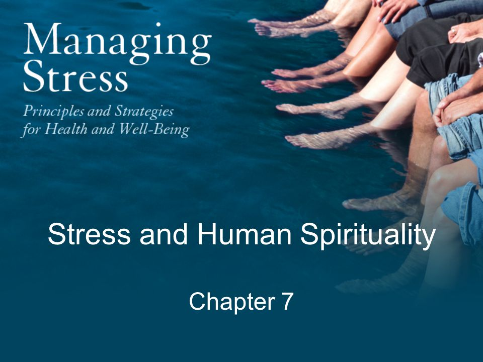 Stress and Human Spirituality Chapter 7