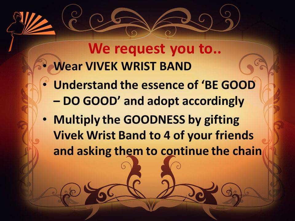 We request you to..