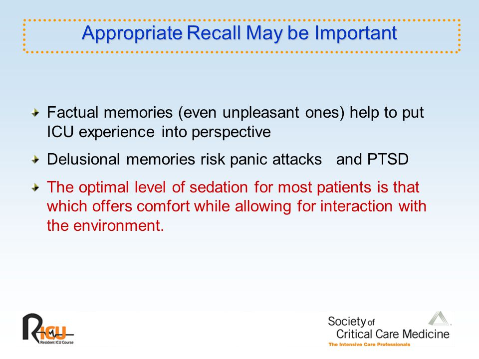 Sedation-agitation Scale Riker RR et al. Crit Care Med. 1999;27:1325. Sample Sedation Protocol