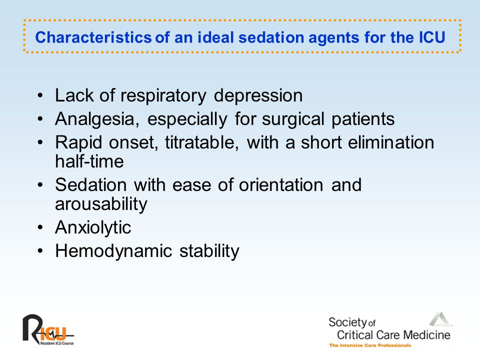 The Challenges of ICU Sedation Assessment of sedation Altered pharmacology Tolerance Delayed emergence Withdrawal Drug interaction