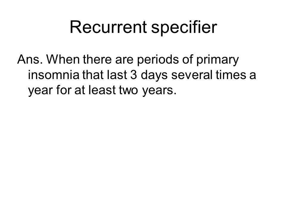 Recurrent specifier Ans.