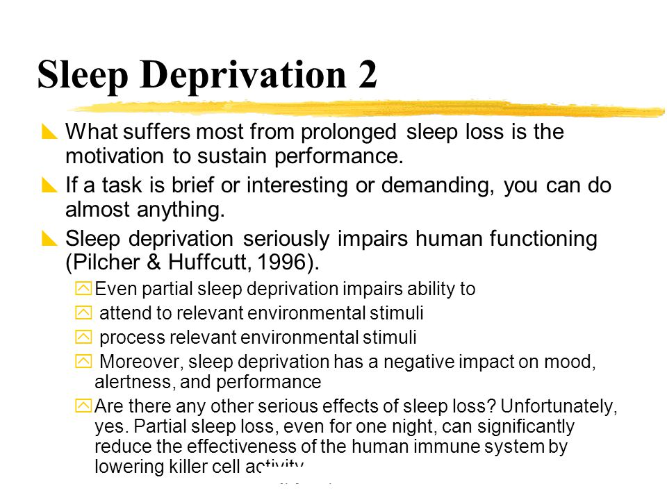 Copyright © Allyn & Bacon 2002 Sleep Deprivation 2  What suffers most from prolonged sleep loss is the motivation to sustain performance.  If a task
