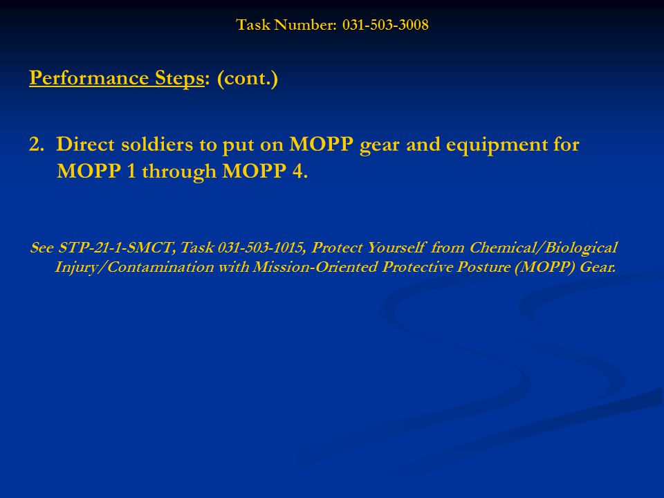 Task Number: 031-503-3008 In the picture above, what MOPP level is shown.