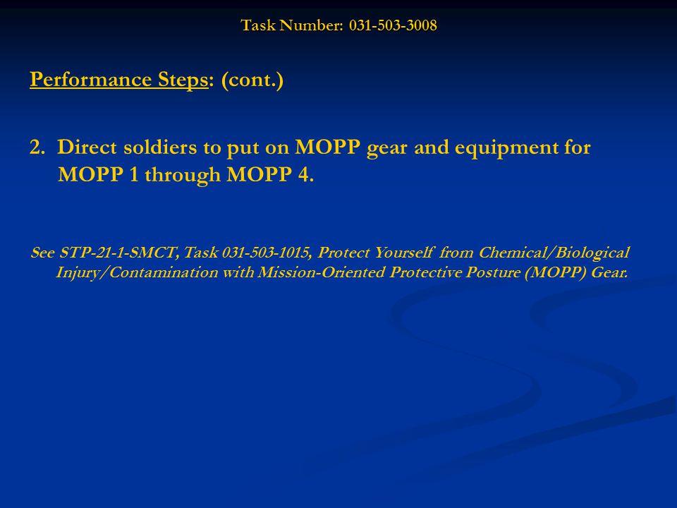 Task Number: 031-503-3008 Performance Steps: (cont.) 3.
