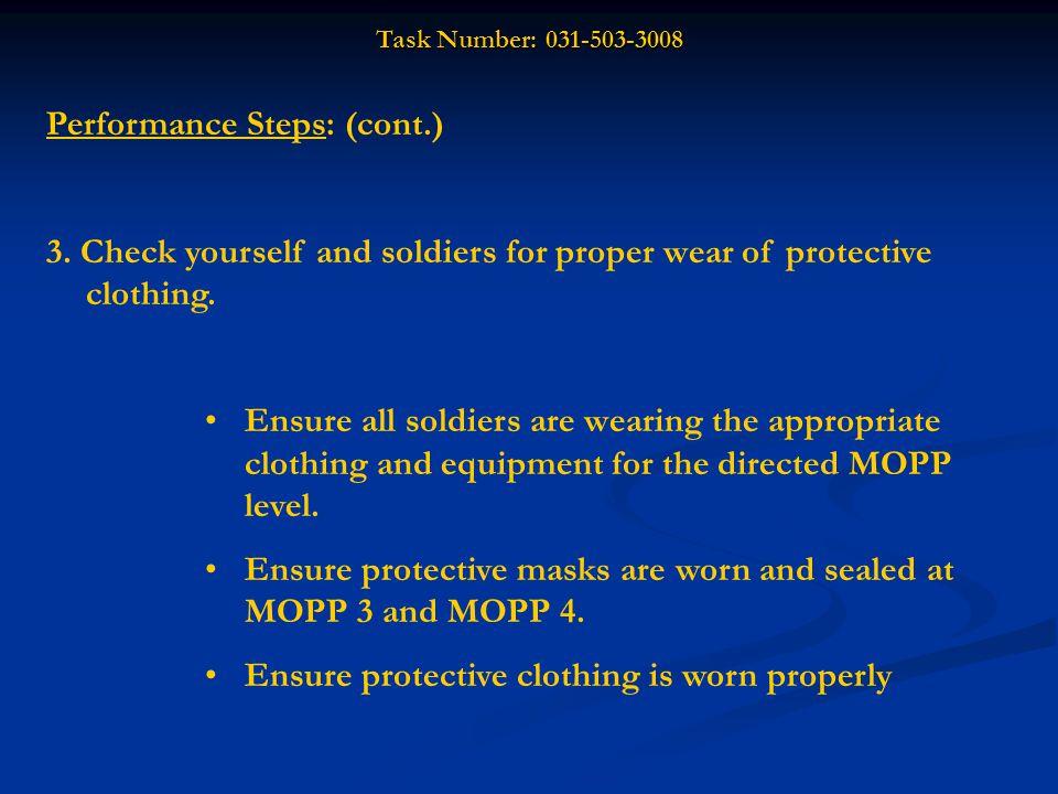 Task Number: 031-503-3008 Performance Steps: (cont.) 4.